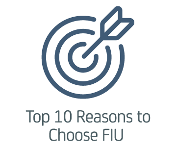 Top 10 Reasons to Choose FIU